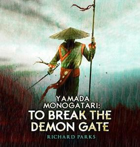 Yamada Monogatari_ To Break the Demon Gate (Unabridged)